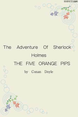 the five orange pips essay Thanks, shubham the five orange pips is a story that i read a long time back the story about john openshaw and his racist uncle elias who goes to the us becomes a.